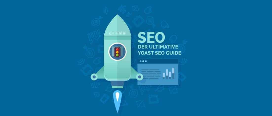 Tutorial: Wie du deinen WordPress Blog perfekt mit Yoast SEO optimierst