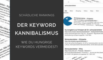 Beitragsvorschau: Wie du Keyword-Kannibalismus vermeidest